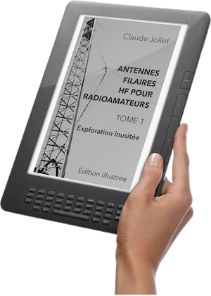 TOME 1, en format numérique (eBook) de la minisérie portant sur les antennes filaires HF pour radioamateurs.